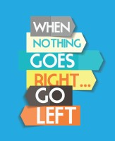When When Nothing Goes Right. Go Left Paper Print (Blue)