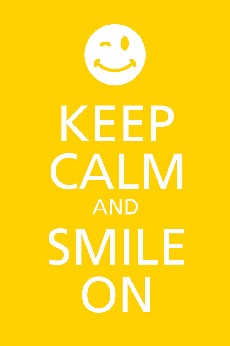Keep Calm And Smile Quotes: Keep Calm And Smile On Paper Print