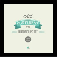 When Act Confident Even When You're Not! - Larry Ellison, Oracle Framed Poster Poster