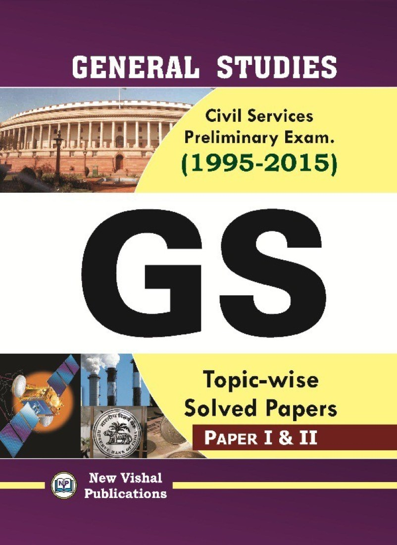 IAS General Studies Preliminary Topic Wise Solved Question Papers  Paper 1 And 2   1995 2015  available at Flipkart for Rs.390
