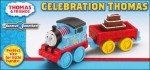 Thomas Cars, Trains & Bikes Thomas PS Celebration