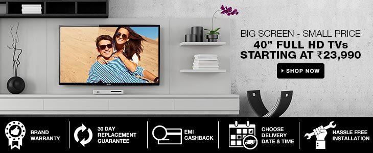 "Flipkart: Big Screen – Small Price || 40"" Full HD TVs Starting @ Rs 23990"
