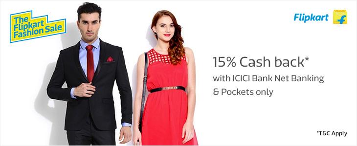 Get 15% Cash back with ICICI Net Banking & Pockets ONLY on Flipkart.com, m.flipkart.com & mAPP