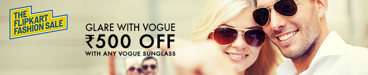 Deals - Delhi - Rs 500 off on any Vogue Sunglasses<br>Business - Flipkart.com